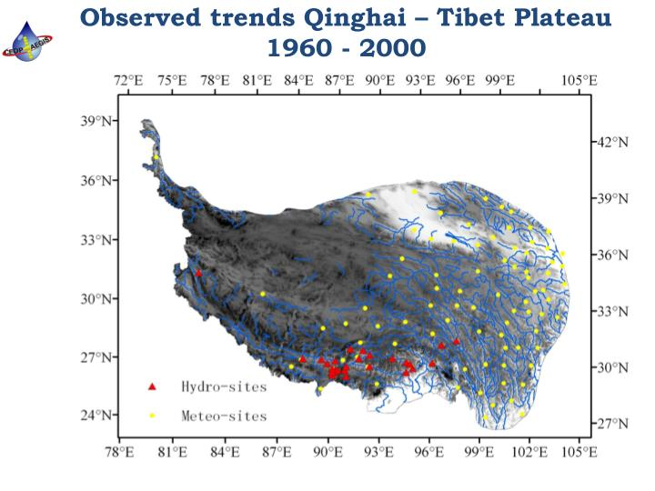 Observed trends Qinghai – Tibet Plateau 1960 - 2000