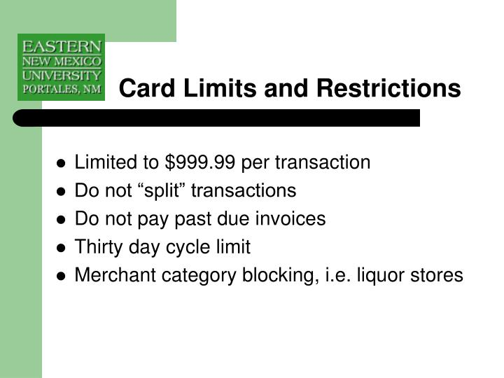 Card Limits and Restrictions