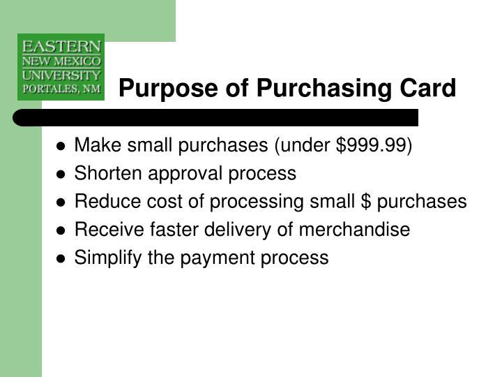 Purpose of purchasing card