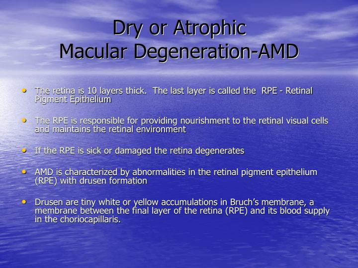 Dry or Atrophic