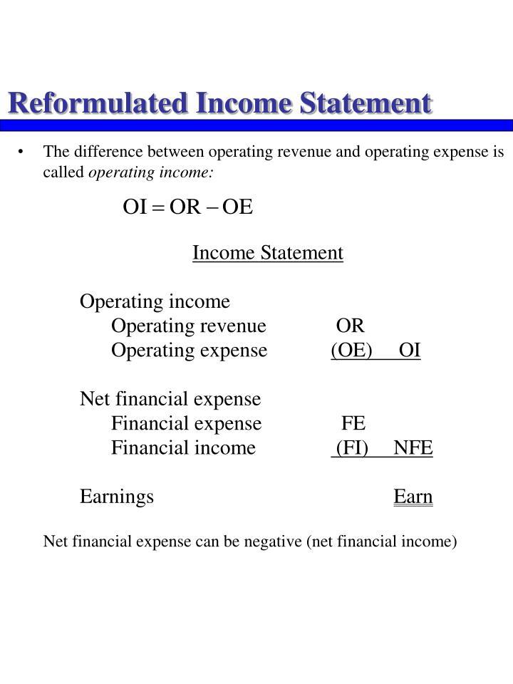 Reformulated Income Statement