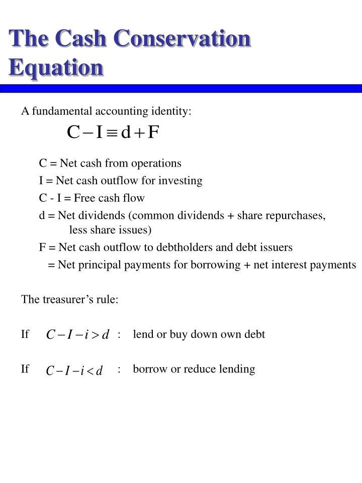 The Cash Conservation Equation