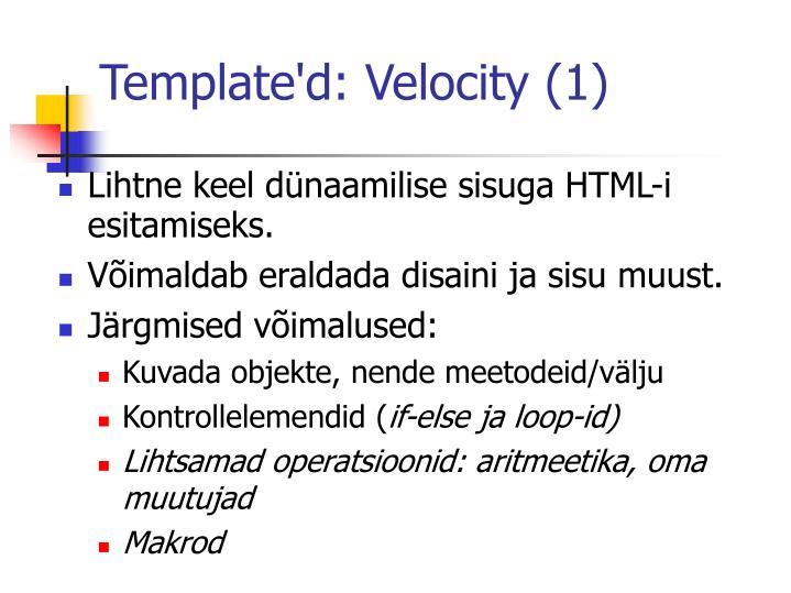 Template'd: Velocity (1)