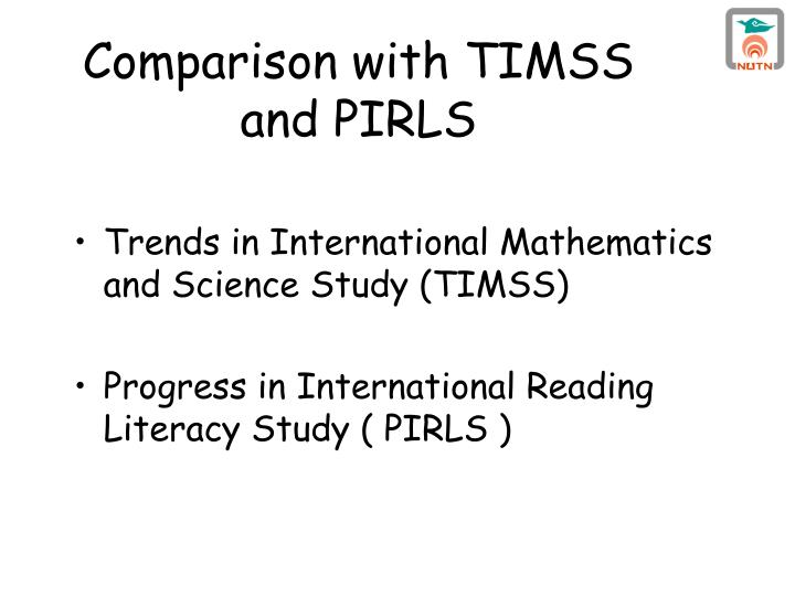 Comparison with TIMSS and PIRLS