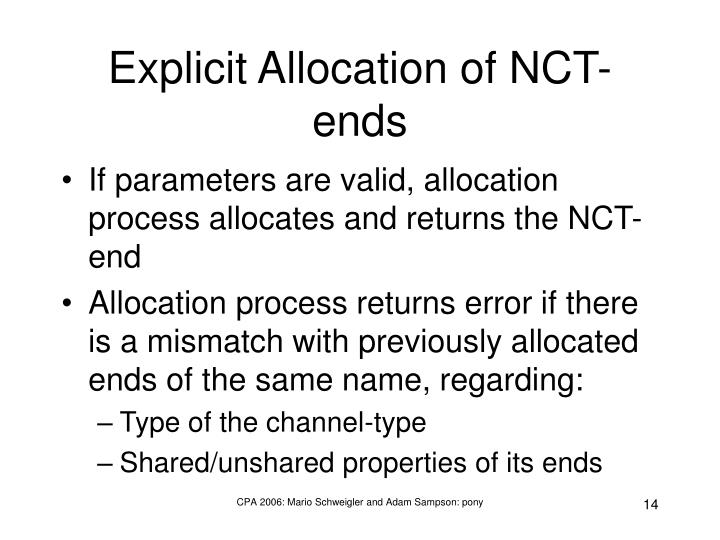 Explicit Allocation of NCT-ends