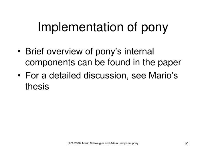 Implementation of pony