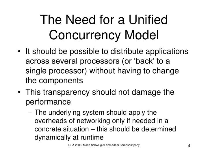 The Need for a Unified Concurrency Model