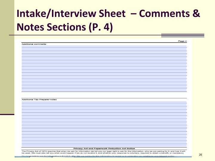 Intake/Interview Sheet  – Comments & Notes Sections (P. 4)