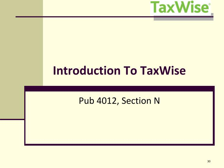 Introduction To TaxWise
