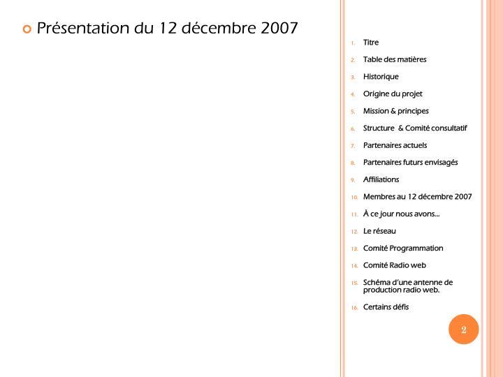 Présentation du 12 décembre 2007