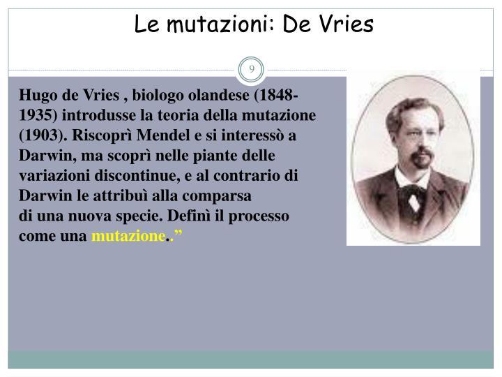 Le mutazioni: De Vries