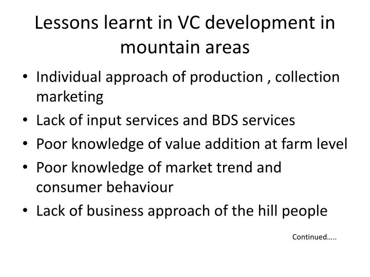 Lessons learnt in VC development in mountain areas