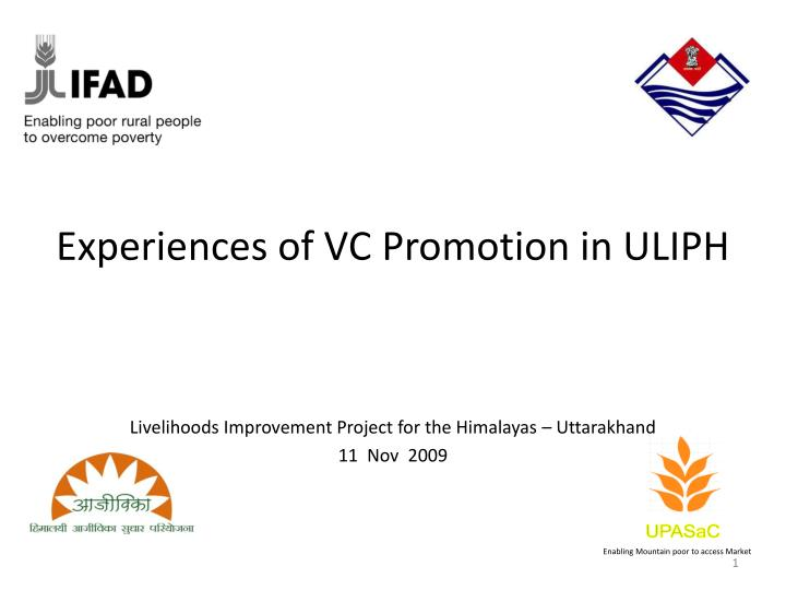 Experiences of VC Promotion in ULIPH