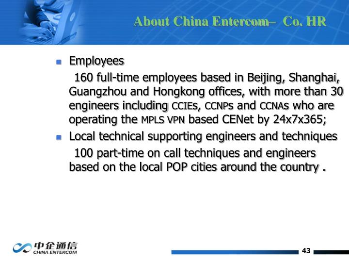 About China Entercom–  Co. HR