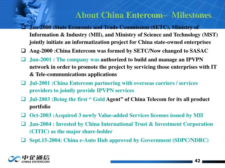 About China Entercom–  Milestones