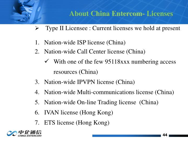 About China Entercom- Licenses