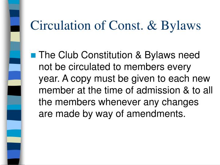 Circulation of const bylaws