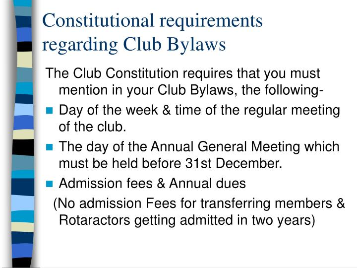Constitutional requirements  regarding Club Bylaws