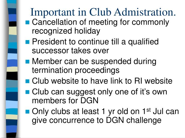 Important in Club Admistration.