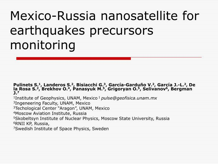 Mexico russia nanosatellite for earthquakes precursors monitoring