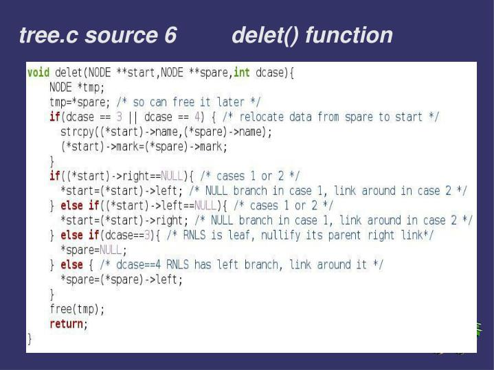 tree.c source 6		delet() function
