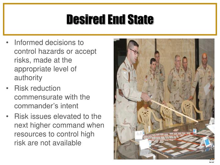 Informed decisions to control hazards or accept risks, made at the appropriate level of authority