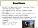 report losses
