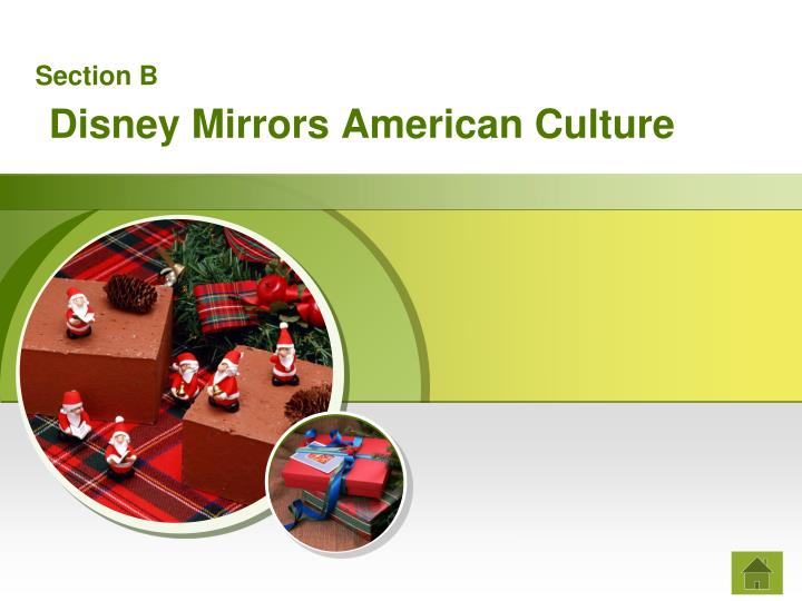 Section b disney mirrors american culture