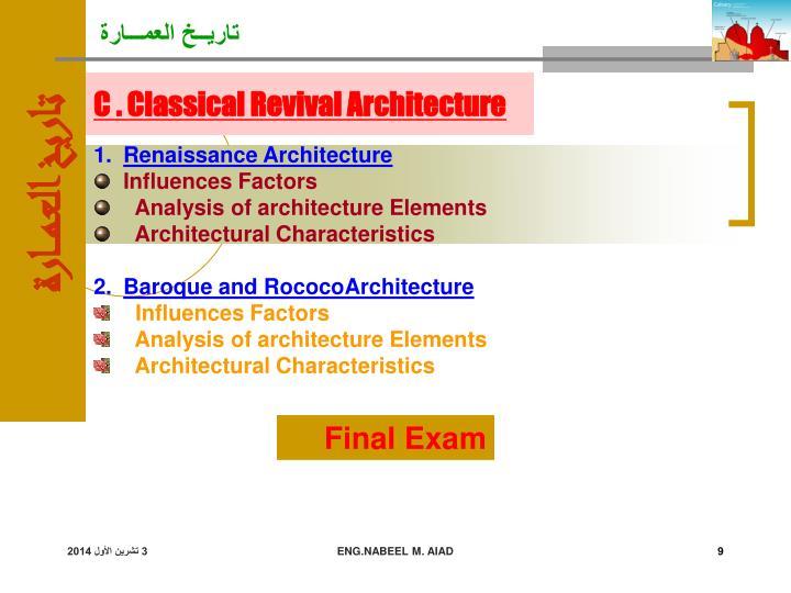 C . Classical Revival Architecture