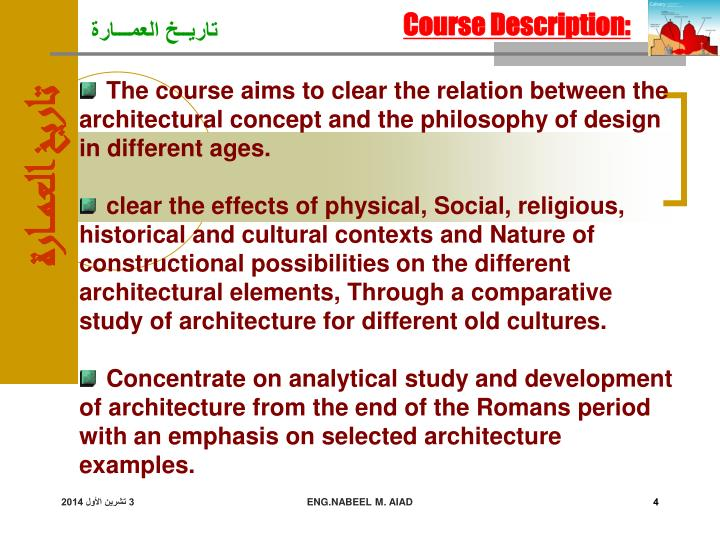 The course aims to clear the relation between the