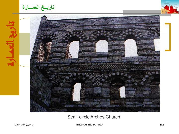 Semi-circle Arches Church