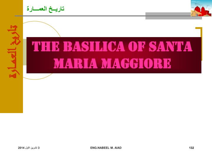 The Basilica of Santa Maria Maggiore