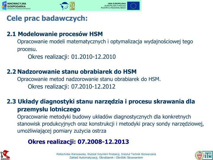Cele prac badawczych: