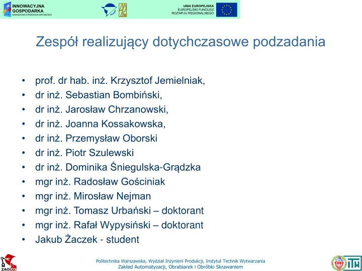 prof. dr hab. inż. Krzysztof Jemielniak,