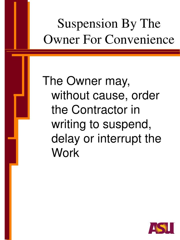 Suspension By The Owner For Convenience