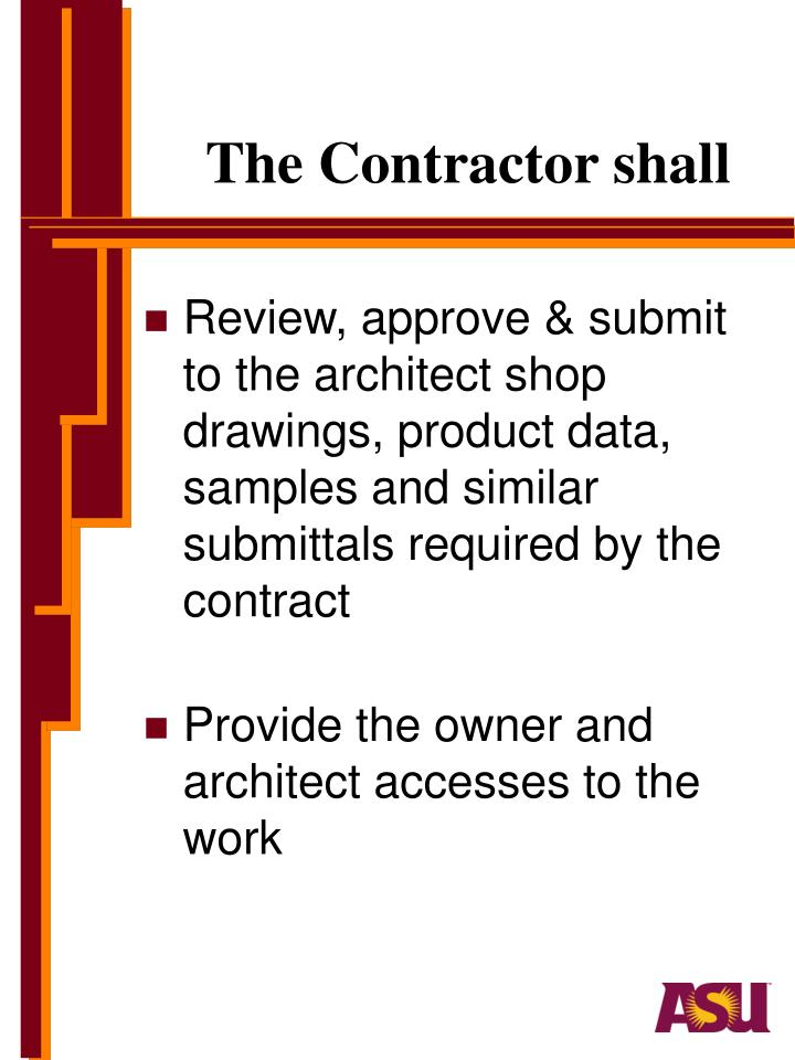 The Contractor shall