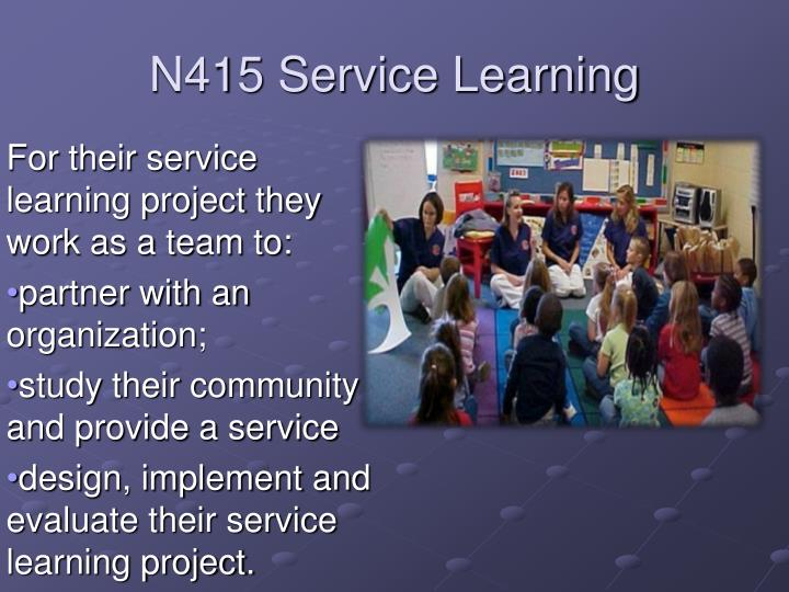 N415 Service Learning