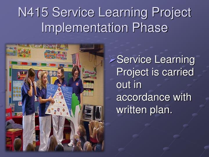 N415 Service Learning Project