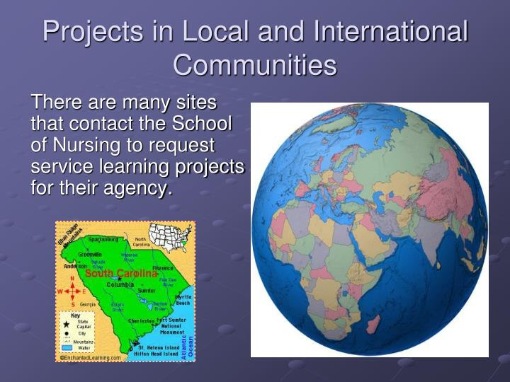 Projects in Local and International Communities