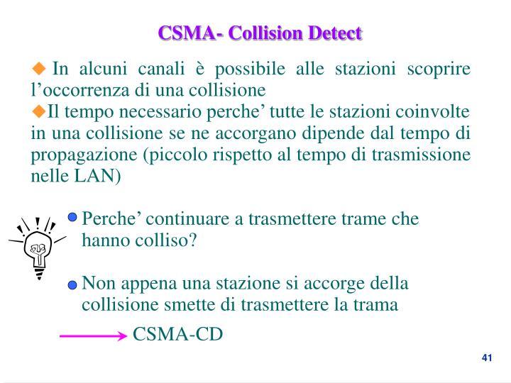 CSMA- Collision Detect