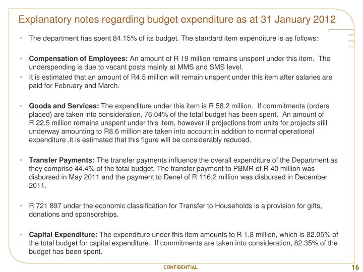 Explanatory notes regarding budget expenditure as at 31 January 2012