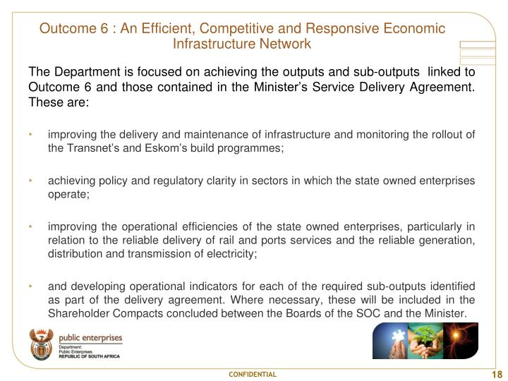Outcome 6 : An Efficient, Competitive and Responsive Economic Infrastructure Network