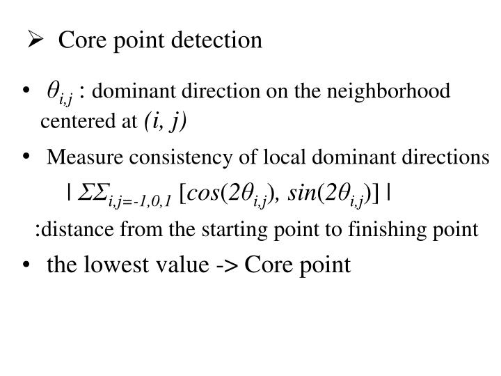 Core point detection