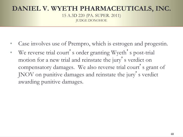 DANIEL V. WYETH PHARMACEUTICALS, INC.