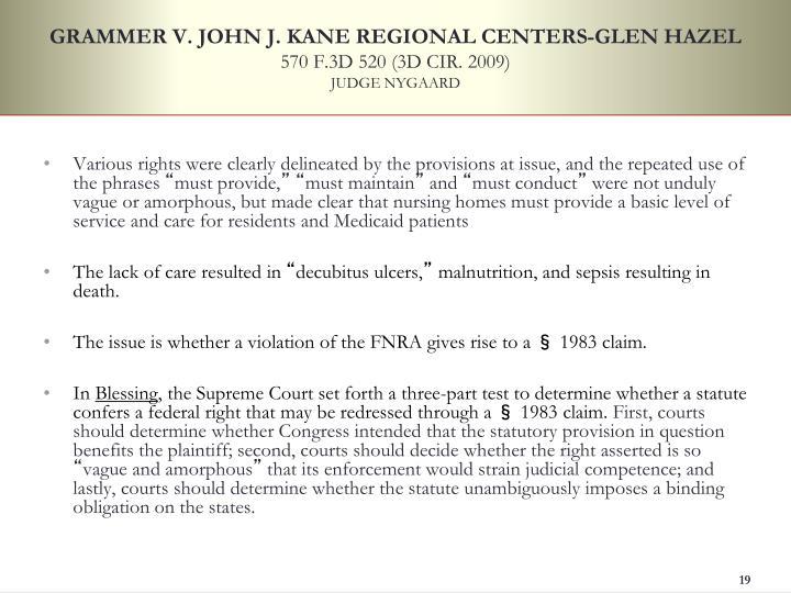 GRAMMER V. JOHN J. KANE REGIONAL CENTERS-GLEN HAZEL