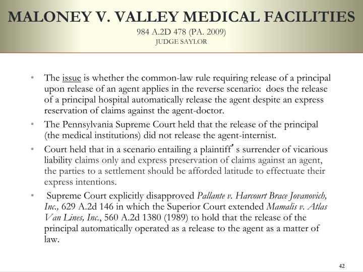 MALONEY V. VALLEY MEDICAL FACILITIES