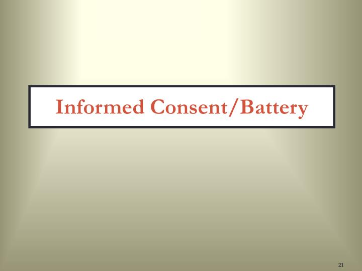Informed Consent/Battery