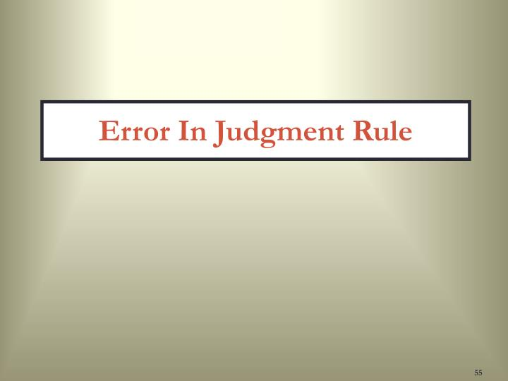 Error In Judgment Rule