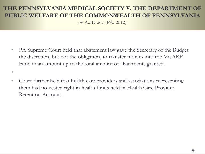 THE PENNSYLVANIA MEDICAL SOCIETY V. THE DEPARTMENT OF PUBLIC WELFARE OF THE COMMONWEALTH OF PENNSYLVANIA