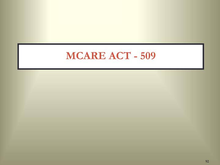 MCARE ACT - 509